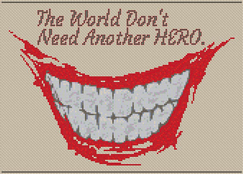 The World Don't Need Another Hero – Cross Stitch Chart