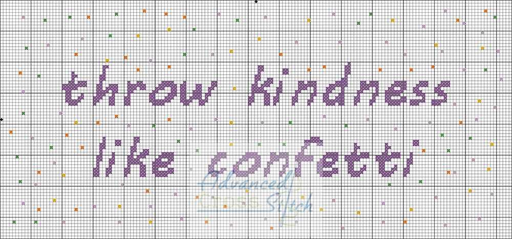 Throw Kindness Like Confetti Cross Stitch Chart